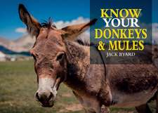 Know Your Donkeys & Mules
