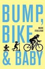 Bump, Bike and Baby