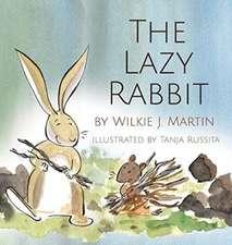 The Lazy Rabbit