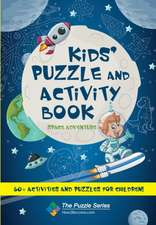Kids' Puzzle and Activity Book Space & Adventure!
