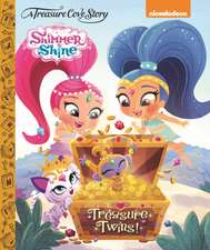 SHIMMER SHINE TREASURE TWINS