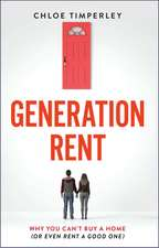 Generation Rent: How Greed Killed the Housing Dream