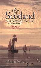 A Tour in Scotland, 1772: And Voyage to the Hebrides