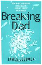 Lubbock, J: Breaking Dad