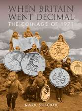 When Britain Went Decimal: The Coinage of 1971