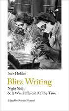 Holden, I: Blitz Writing