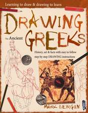 Bergin, M: Learning To Draw, Drawing To Learn: Ancient Greek