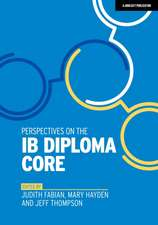 Perspectives on the IB Diploma Core