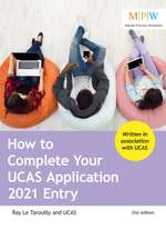 How to Complete Your UCAS Application 2021 Entry