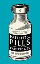 Patients, Pills and Partridges