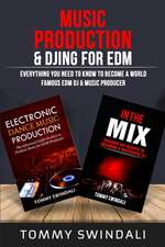 Music Production & DJing for EDM