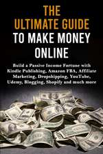 The Ultimate Guide to Make Money Online