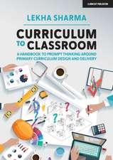 Curriculum to Classroom