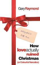 How Love Actually Ruined Christmas