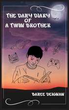 The Daily Diary of a Twin Brother