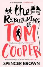 The Rebuilding of Tom Cooper