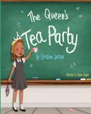 The Queens Tea Party