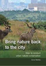 Bring nature back to the city