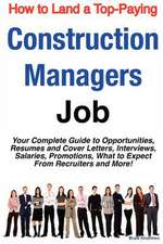 How to Land a Top-Paying Construction Managers Job