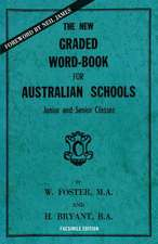The New Graded Word-Book for Australian Schools:  Junior and Senior Classes