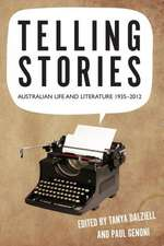 Telling Stories: Australian Literary Cultures, 1935-2010