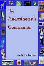The Anaesthetist's Companion