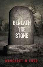 Beneath the Stone