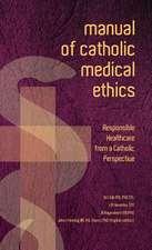 Manual of Catholic Medical Ethics