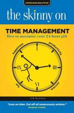 Skinny on Time Management: How to Maximize Your 24-Hour Gift