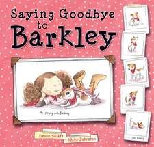Saying Goodbye to Barkley