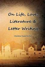 On Love, Life, Literature & Letter Writing