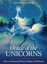 Oracle of the Unicorns: A Realm of Magic, Miracles & Enchantment, 44 Cards and 84 page Book