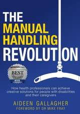 The Manual Handling Revolution