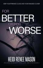 For Better or For Worse
