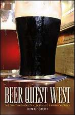 Beer Quest West: The Craft Brewers of Alberta and British Columbia