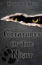 Creatures of the Night:  Collectanea Hermetica Volume 3