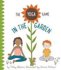 The Yoga Game In The Garden