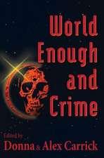 World Enough and Crime