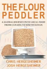 Flour Peddler: A Global Journey into Local Food