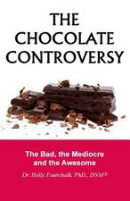 The Chocolate Controversy