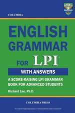Columbia English Grammar for LPI:  An Epic Fantasy Novella