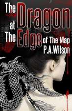The Dragon at the Edge of the Map:  And the Castle of the Cancatervater