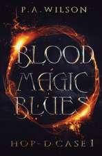 Blood Magic Blues: Hop-D Case 1