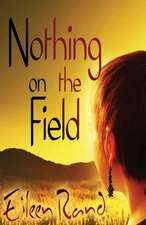 Nothing on the Field:  A Message of Hope from a Recovering Anorexic