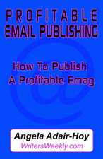 Profitable Email Publishing:  How to Publish a Profitable Emag