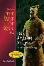Sun Tzu's the Art of War Plus Its Amazing Secrets:  The Keys to Strategy