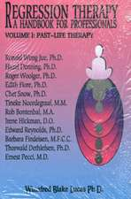 Regression Therapy:  A Handbook for Professionals