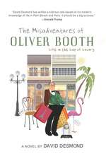 Misadventures of Oliver Booth