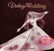 Vintage Wedding: Simple Ideas for Creating a Romantic Vintage Wedding