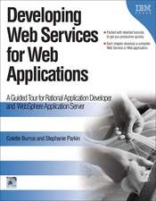 Developing Web Services for Web Applications: A Guided Tour for Rational Application Developer and WebSphere Application Server